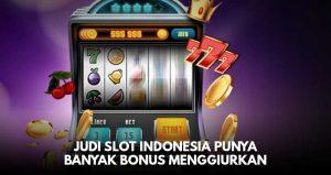 Daftar Bonus Bandar Judi Slot Online